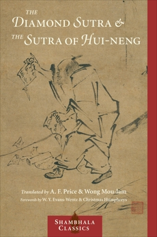 The Diamond Sutra and The Sutra of Hui-neng,