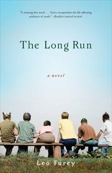 The Long Run: A Novel