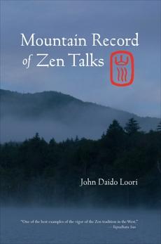 Mountain Record of Zen Talks, Loori, John Daido
