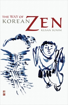 The Way of Korean Zen, Sunim, Kusan
