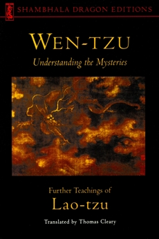 Wen-tzu: Understanding the Mysteries: Further Teachings of Lao Tzu, Lao Tzu