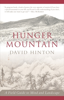 Hunger Mountain: A Field Guide to Mind and Landscape, Hinton, David