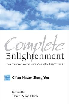 Complete Enlightenment, Sheng Yen, Master
