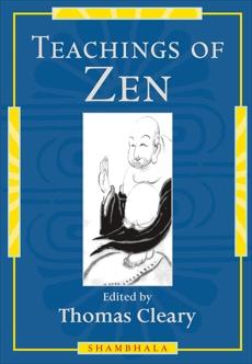 Teachings of Zen, Cleary, Thomas