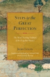 Steps to the Great Perfection: The Mind-Training Tradition of the Dzogchen Masters, Lingpa, Jigme