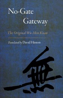 No-Gate Gateway: The Original Wu-Men Kuan, Hinton, David