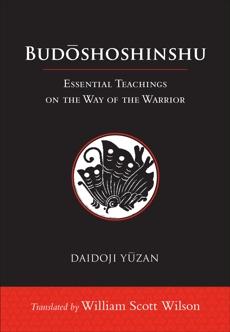 Budoshoshinshu: Essential Teachings on the Way of the Warrior, Yuzan, Daidoji