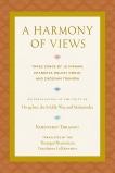 A Harmony of Views: Three Songs by Ju Mipham, Changkya Rolpay Dorje, and Chögyam Trungpa, Thrangu, Khenchen
