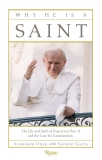 Why He Is a Saint: The Life and Faith of Pope John Paul II and the Case for Canonization, Oder, Slawomir & Gaeta, Saverio