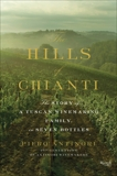 The Hills of Chianti: The Story of a Tuscan Winemaking Family, in Seven Bottles, Antinori, Piero