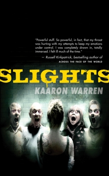 Slights, Warren, Kaaron