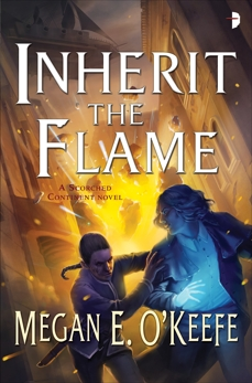 Inherit the Flame, O'Keefe, Megan E.