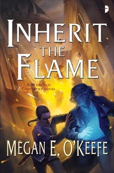 Inherit the Flame, O'Keefe, Megan E.