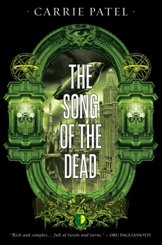The Song of the Dead, Patel, Carrie