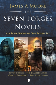 The Seven Forges Novels, Moore, James A.