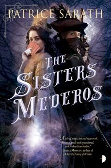 The Sisters Mederos, Sarath, Patrice