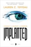Implanted, Teffeau, Lauren C.