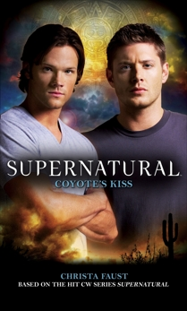 Supernatural: Coyote's Kiss, Faust, Christa
