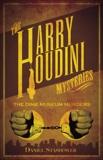 Harry Houdini Mysteries: The Dime Museum Murders, Stashower, Daniel