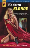 Fade to Blonde, Phillips, Max