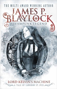 Lord Kelvin's Machine, Blaylock, James P.