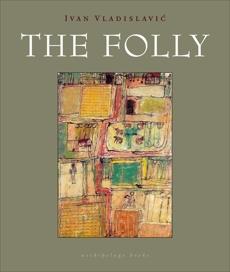 The Folly, Vladislavic, Ivan