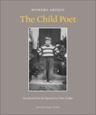 The Child Poet, Aridjis, Homero