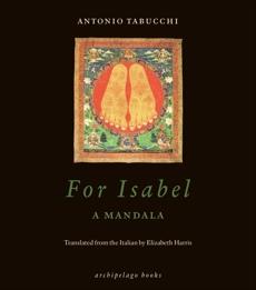 For Isabel: A Mandala, Tabucchi, Antonio