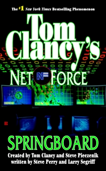 Tom Clancy's Net Force: Springboard, Perry, Steve