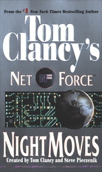 Tom Clancy's Net Force: Night Moves, Perry, Steve