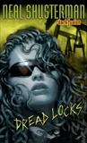 Dread Locks #1, Shusterman, Neal