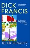 10 lb Penalty, Francis, Dick
