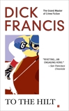 To the Hilt, Francis, Dick