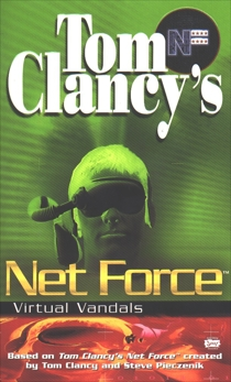 Tom Clancy's Net Force: Virtual Vandals: Net Force 01, Duane, Diane