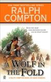 Ralph Compton A Wolf in the Fold, Compton, Ralph & Robbins, David