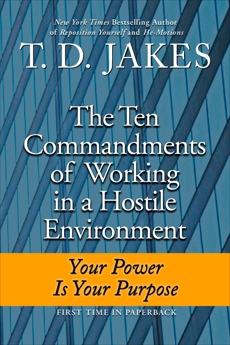 Ten Commandments of Working in a Hostile Environment, Jakes, T. D.