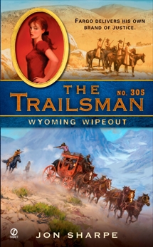 The Trailsman #305: Wyoming Wipeout, Sharpe, Jon