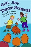 A Girl, A Boy, and Three Robbers, Gauthier, Gail