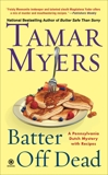 Batter Off Dead: A Pennsylvania Dutch Mystery, Myers, Tamar