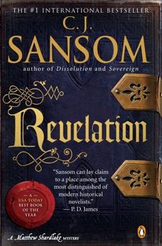 Revelation: A Matthew Shardlake Tudor Mystery, Sansom, C. J.