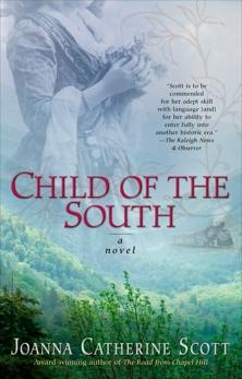 Child of the South, Scott, Joanna Catherine