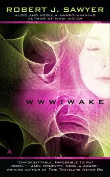 WWW: Wake, Sawyer, Robert J.