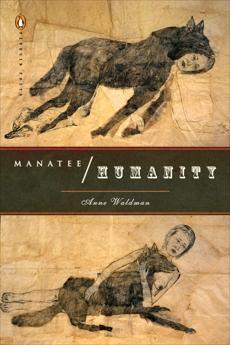 Manatee/Humanity, Waldman, Anne