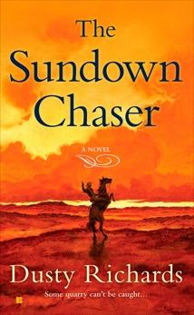 The Sundown Chaser, Richards, Dusty
