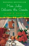 Miss Julia Delivers the Goods: A Novel, Ross, Ann B.