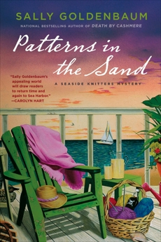 Patterns in the Sand: A Seaside Knitters Mystery, Goldenbaum, Sally
