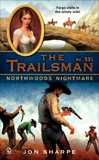 The Trailsman #331: Northwoods Nightmare, Sharpe, Jon