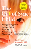 The Out-of-Sync Child, Kranowitz, Carol