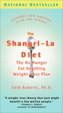 The Shangri-La Diet: The No Hunger Eat Anything Weight-Loss Plan, Roberts, Seth