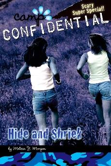Hide and Shriek #14: Super Special, Morgan, Melissa J.
